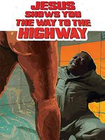 [西班牙] 耶穌指引你上高速 (Jesus Shows You the Way to the Highway) (2019)